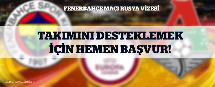 Fenerbahçe Maçı İçin Rusya Vizesi