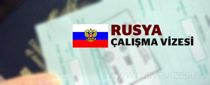 Rusya Çalışma Vizesi